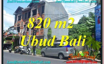 TANAH di UBUD JUAL MURAH 820 m2 Pinggir jalan Raya Ubud